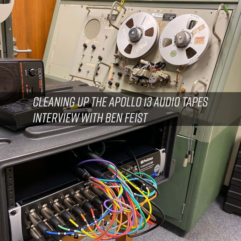 Apollo 13 tapes audio restoration ben feist