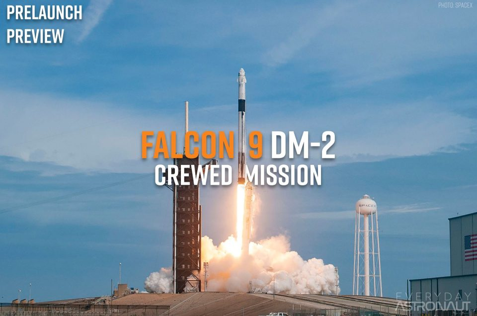 Dragon 2 DM-2: SpaceX's First Crewed Mission
