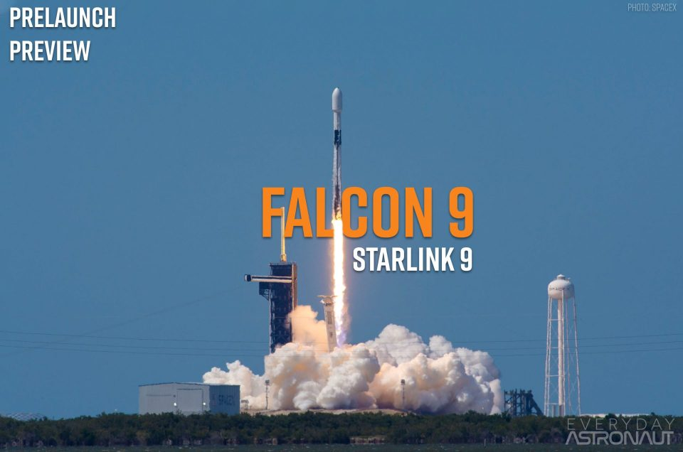 Starlink 9 | Falcon 9 Block 5 | Prelaunch Preview