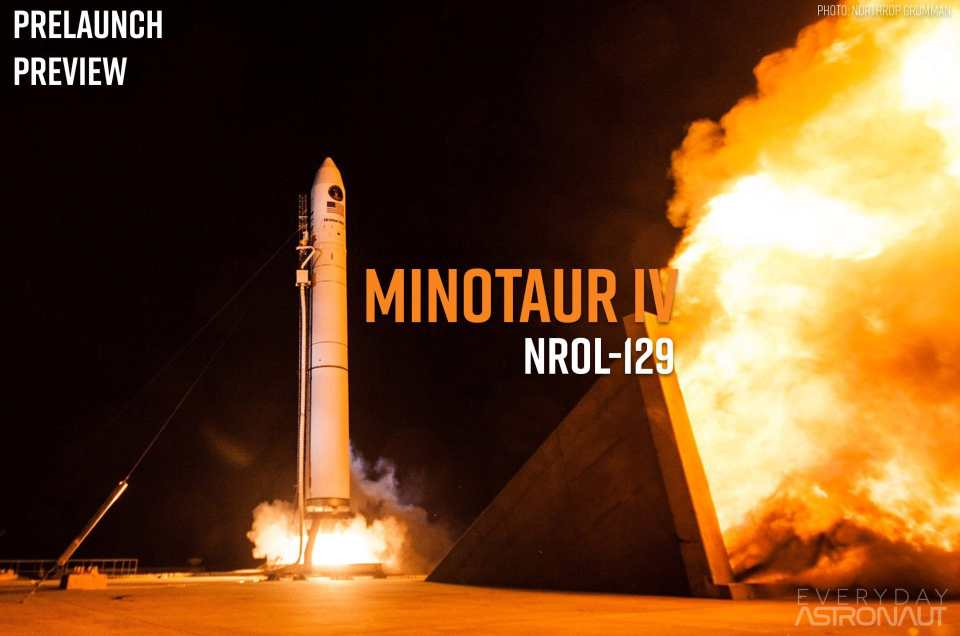 NROL-129 | Minotaur IV | Prelaunch Preview