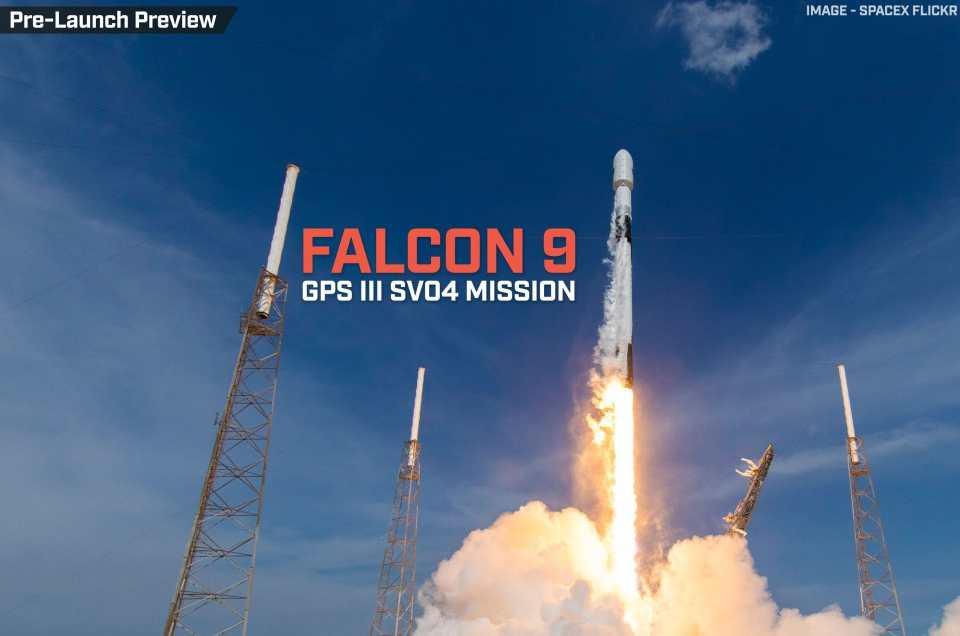 GPS Block III SV04 | Falcon 9